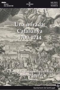 Cartell exposició Una mirada: Catalunya 1700-1714