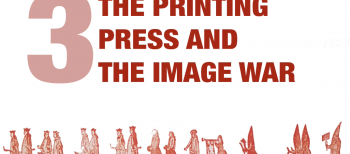 3. Printing Press and Image's War