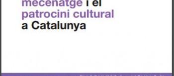 La Colección participa enla elaboración del documento: «Estado de la cuestión, propuestas y recomendaciones para el fomento del mecenazgo y el patrocinio cultural en Cataluña»
