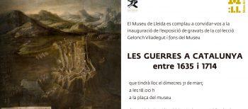 «Les guerres a Catalunya, de 1635 a 1714»
